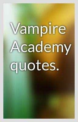 Academy quote #1