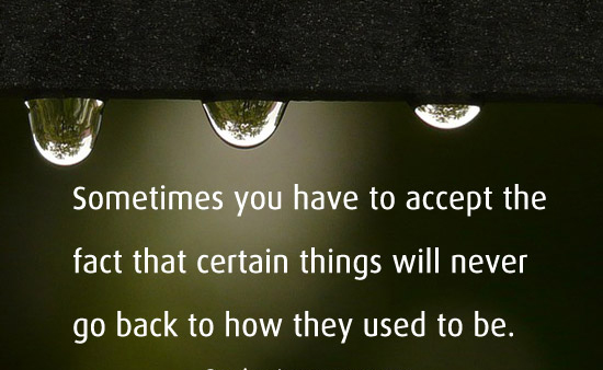 Accustomed quote #1