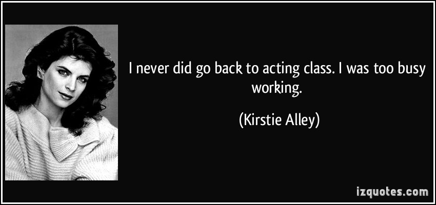 Acting Class quote #2