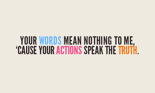 Actions Speak quote #1