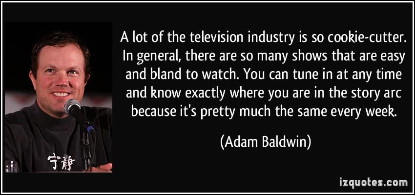 Adam Baldwin's quote #7