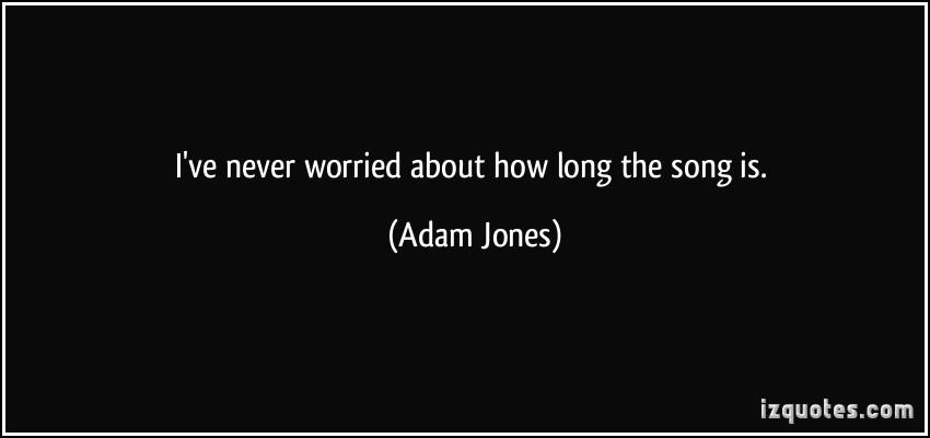 Adam Jones's quote #2