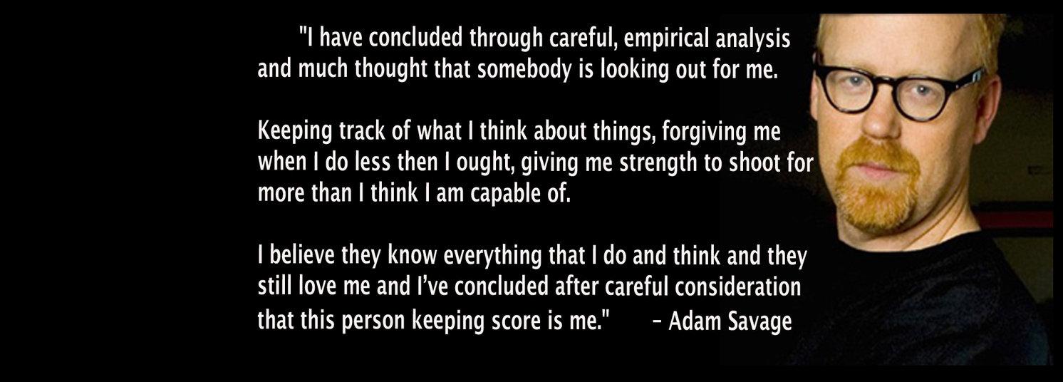 Adam Savage's quote #2