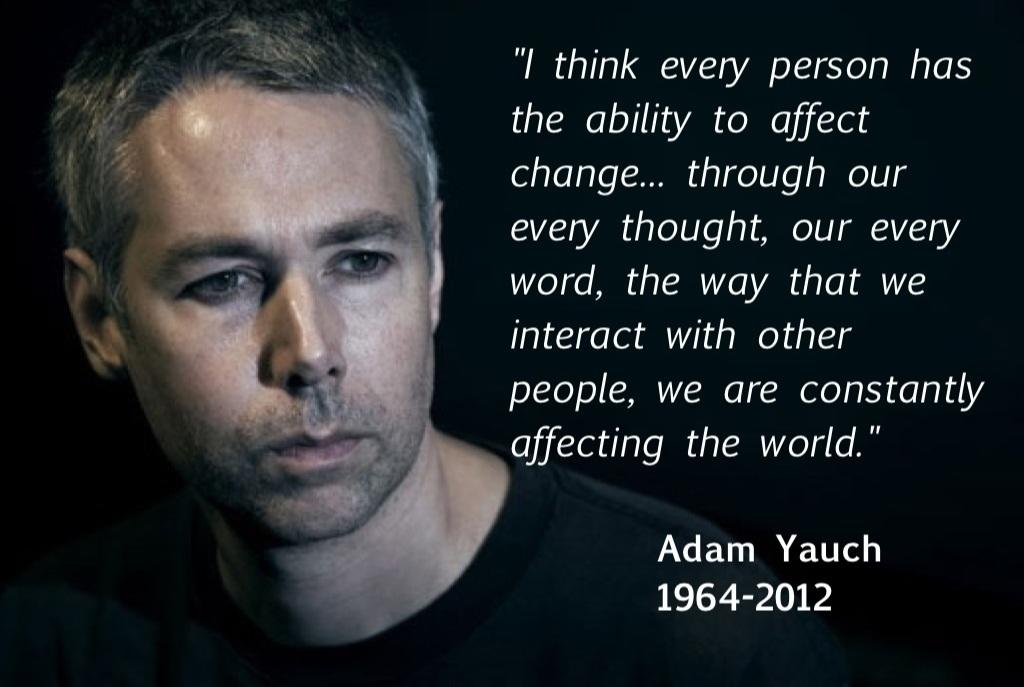 Adam Yauch's quote #1