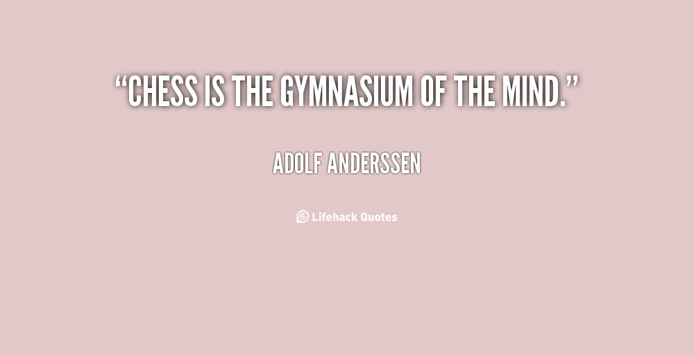 Adolf Anderssen's quote #1