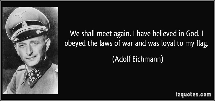 Adolf Eichmann's quote #2