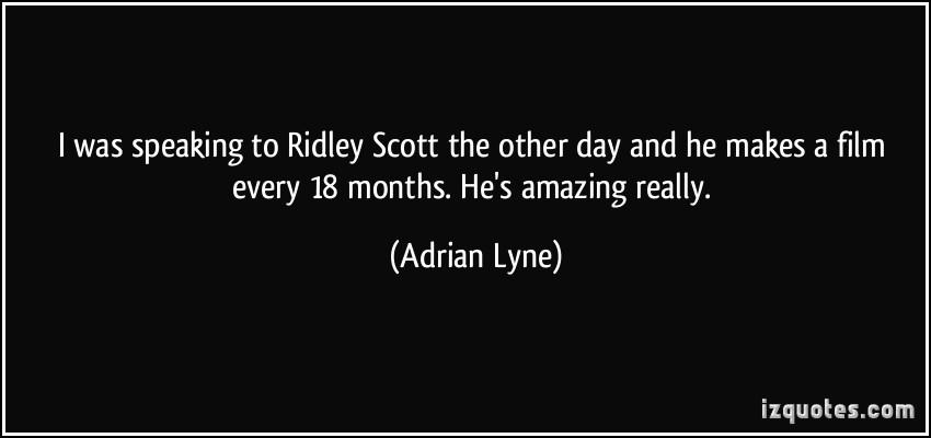 Adrian Lyne's quote