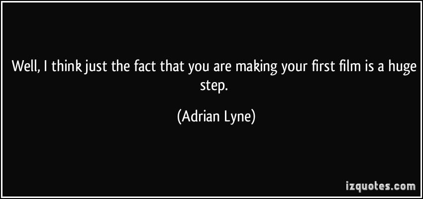 Adrian Lyne's quote #7