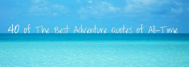 Adventure quote #8