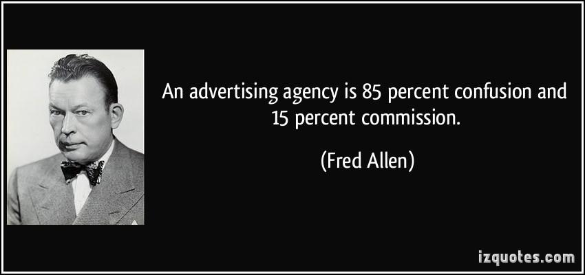 Advertising Agencies quote #1