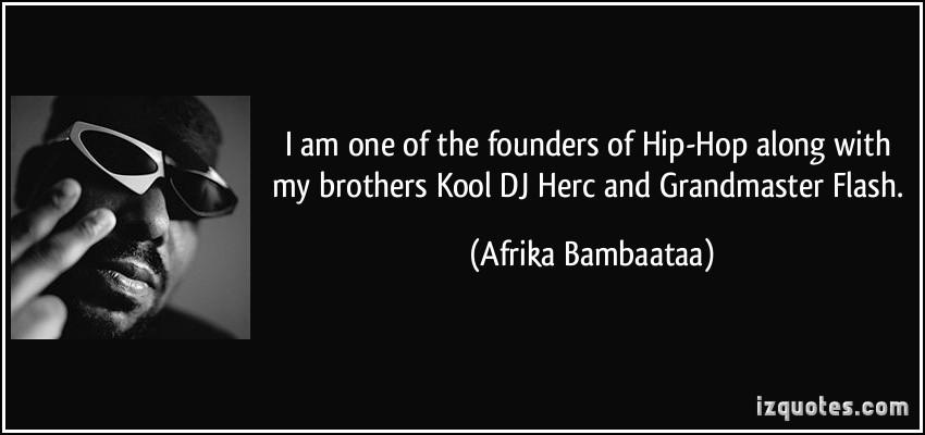 Afrika Bambaataa's quote #4