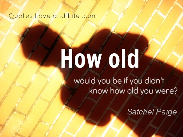 Age quote #3