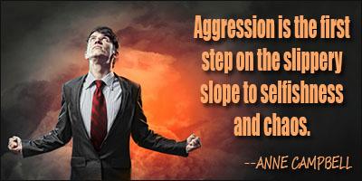 Aggressiveness quote #2