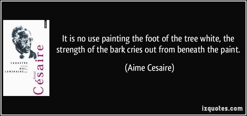 Aime Cesaire's quote #2