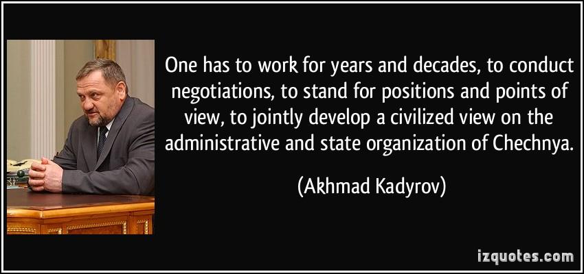 Akhmad Kadyrov's quote #3
