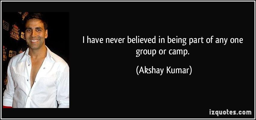 Akshay Kumar's quote #5