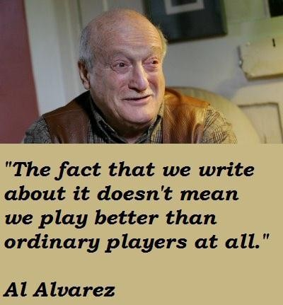 Al Alvarez's quote #2