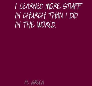 Al Green's quote #4