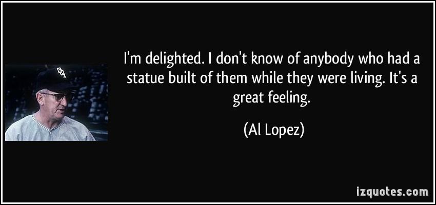 Al Lopez's quote #2