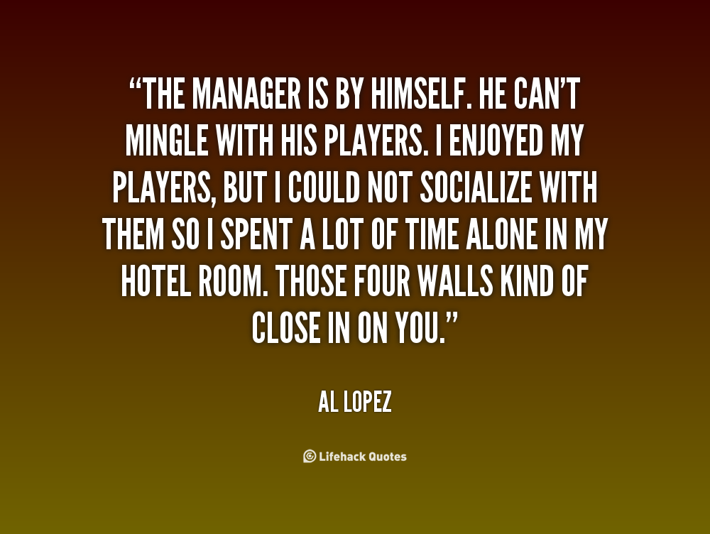 Al Lopez's quote #1