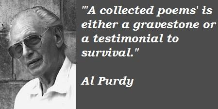 Al Purdy's quote #1