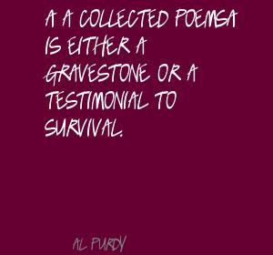 Al Purdy's quote #4