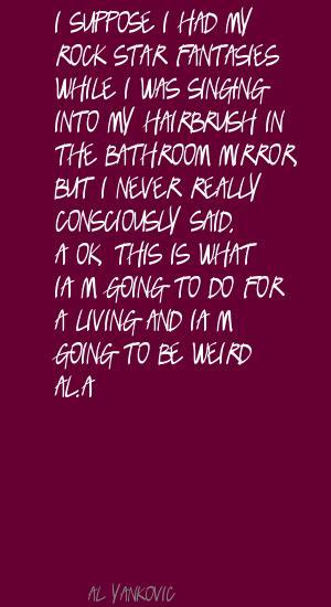 Al Yankovic's quote #1