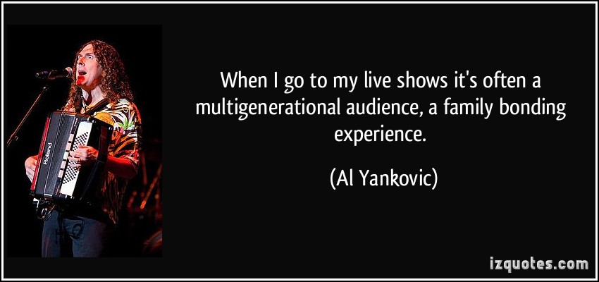 Al Yankovic's quote #3