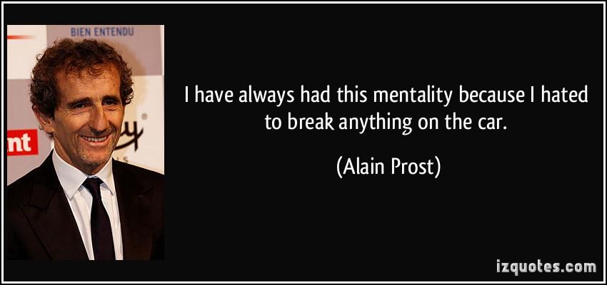 Alain Prost's quote #1