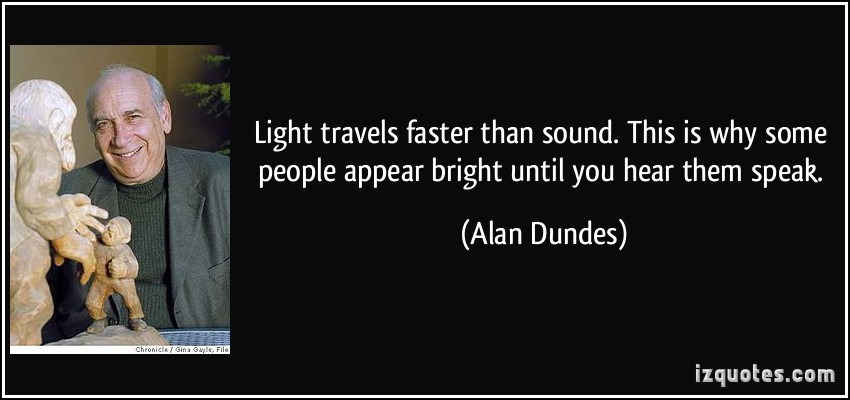 Alan Dundes's quote #5