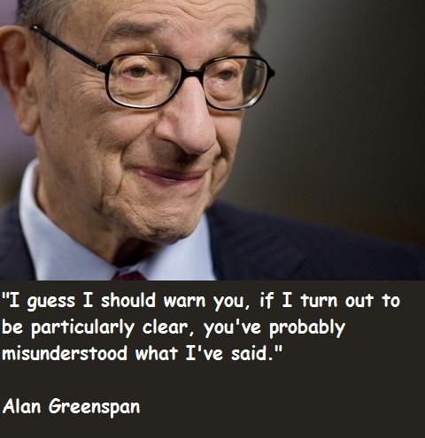 Alan Greenspan's quote #8