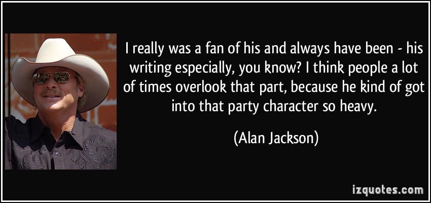 Alan Jackson's quote #5