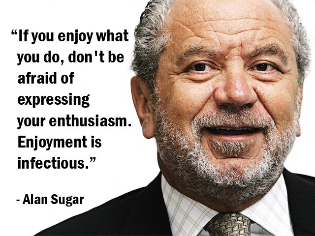 Alan Sugar's quote #2