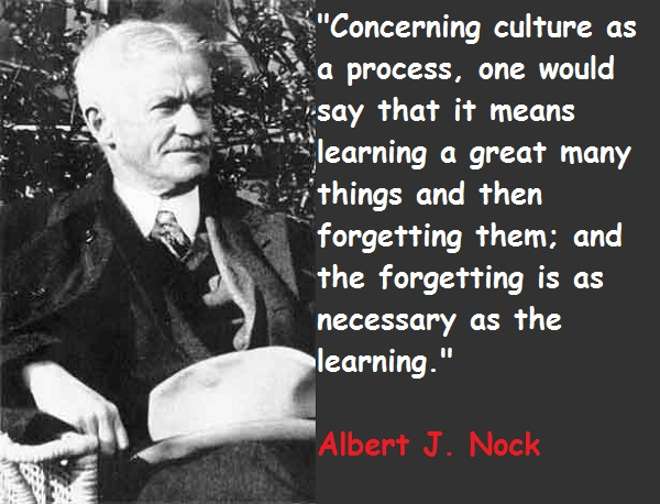 Albert J. Nock's quote #1