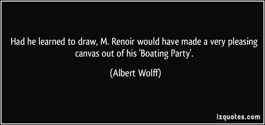 Albert Wolff's quote #1