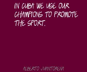Alberto Juantorena's quote #7
