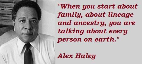 Alex Haley's quote #4