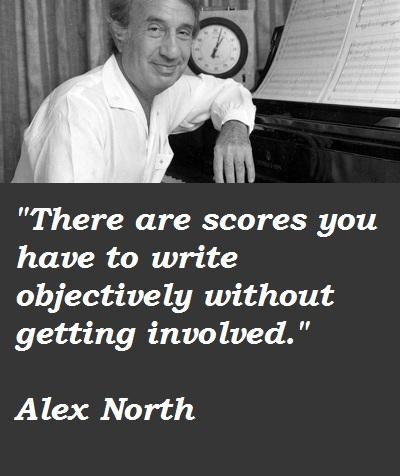Alex North's quote #1