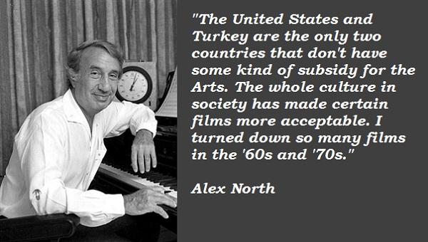 Alex North's quote #2