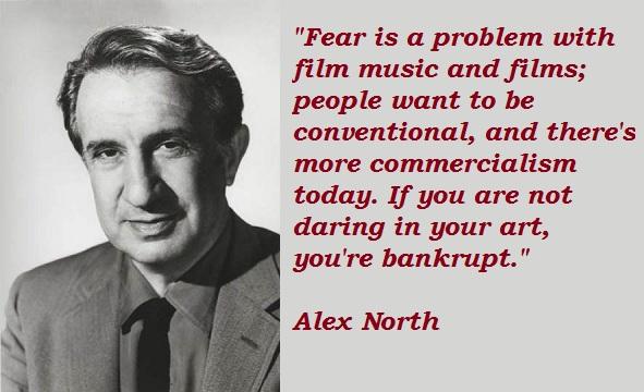 Alex North's quote #3
