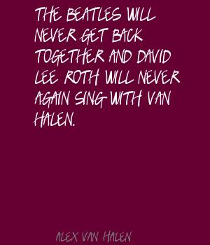Alex Van Halen's quote #5