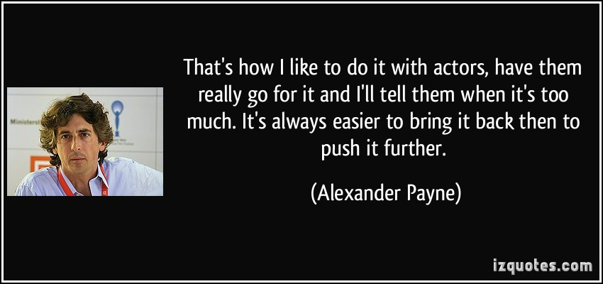 Alexander Payne's quote #2
