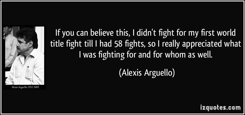 Alexis Arguello's quote #1