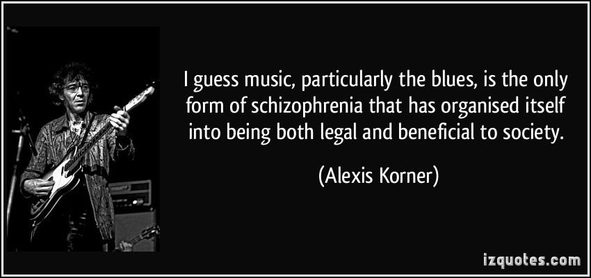 Alexis Korner's quote #4