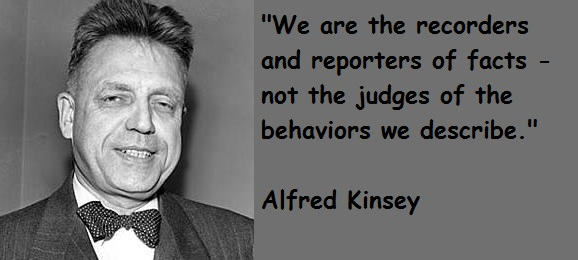 Alfred Kinsey's quote #1