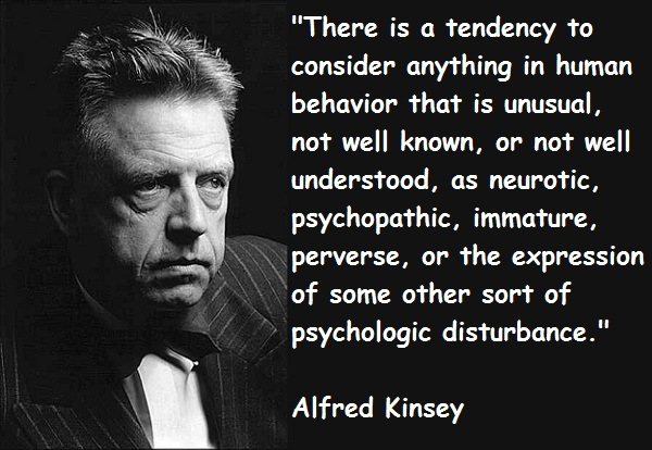 Alfred Kinsey's quote #7