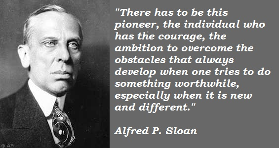 Alfred P. Sloan's quote #2