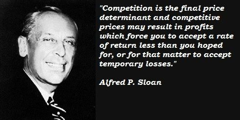 Alfred P. Sloan's quote #4