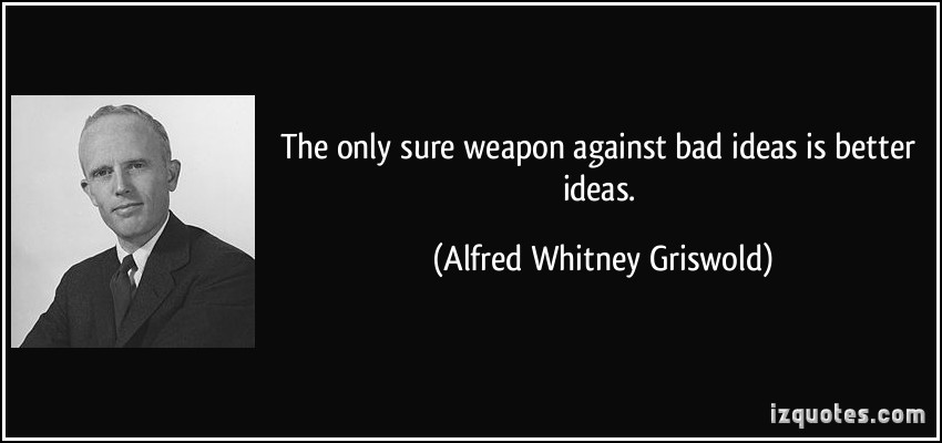 Alfred Whitney Griswold's quote #2