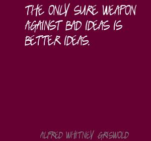 Alfred Whitney Griswold's quote #3